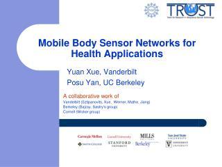 Mobile Body Sensor Networks for Health Applications