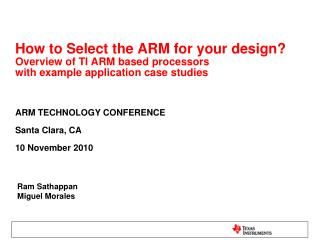 How to Select the ARM for your design? Overview of TI ARM based processors  with example application case studies