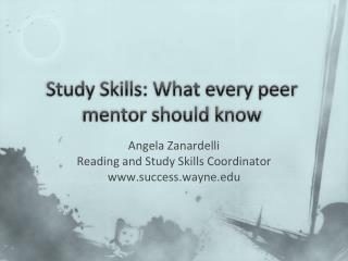 Study Skills: What every peer mentor should know