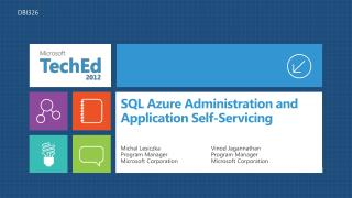 SQL Azure Administration and Application Self-Servicing