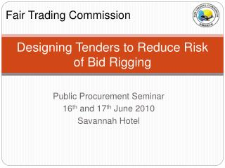 Designing Tenders to Reduce Risk of Bid Rigging