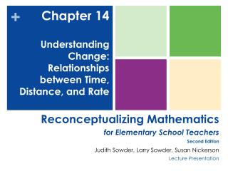 Chapter 14 Understanding Change: Relationships between Time, Distance, and Rate