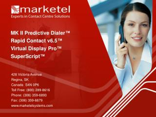 MK II Predictive Dialer ™ Rapid Contact v6.5 ™ Virtual Display Pro ™ SuperScript ™
