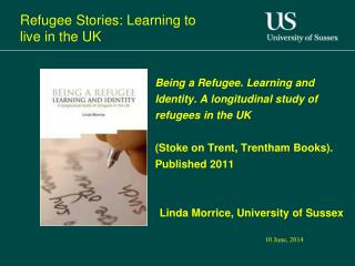 Refugee Stories: Learning to live in the UK