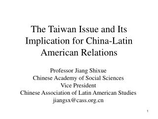 The Taiwan Issue and Its Implication for China-Latin American Relations