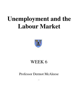 Unemployment and the Labour Market