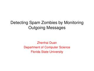 Detecting Spam Zombies by Monitoring Outgoing Messages