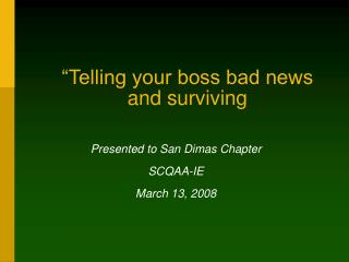 """Telling your boss bad news and surviving"