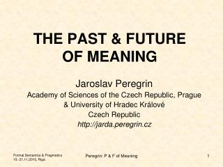 THE PAST & FUTURE OF MEANING