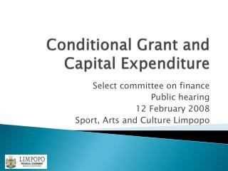 Conditional Grant and Capital Expenditure