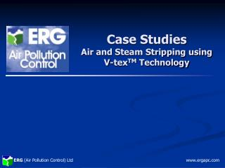 Case Studies Air and Steam Stripping using  V-tex TM  Technology