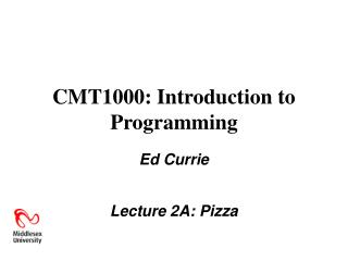 CMT1000: Introduction to Programming