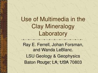 Use of Multimedia in the Clay Mineralogy Laboratory