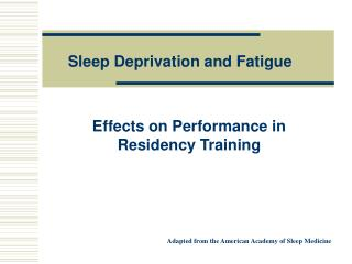 Effects on Performance in Residency Training