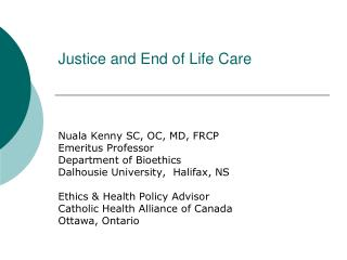 Justice and End of Life Care