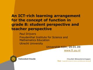 An ICT-rich learning arrangement for the concept of function in grade 8: student perspective and teacher perspective