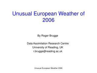 Unusual European Weather of 2006