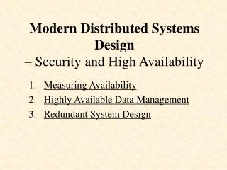 Modern Distributed Systems Design  – Security and High Availability