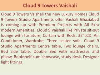 91 9873111181...Cloud 9 Towers Vaishali Ghaziabad