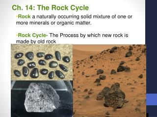 Ch. 14: The Rock Cycle