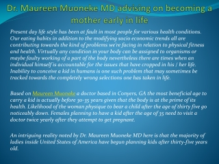 Dr. Maureen Muoneke MD advising on becoming a mother early i
