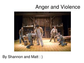 Anger and Violence