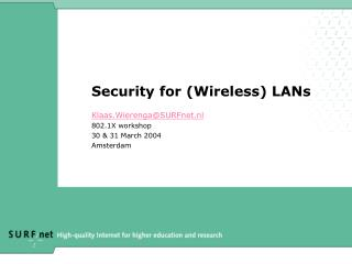 Security for (Wireless) LANs