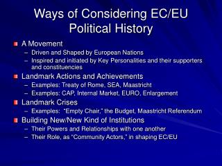 Ways of Considering EC/EU Political History