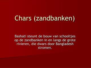 Chars (zandbanken)
