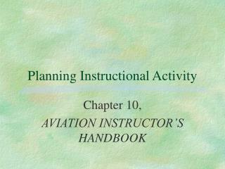 Planning Instructional Activity