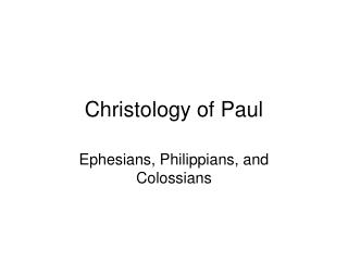 Christology of Paul