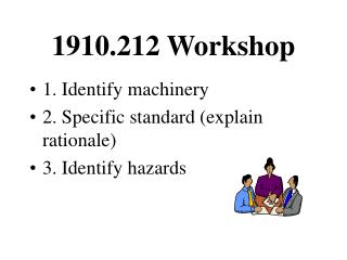 1910.212 Workshop