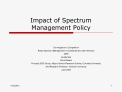 Impact of Spectrum Management Policy