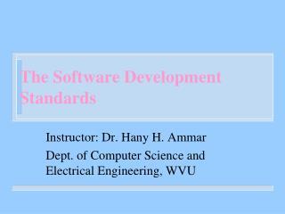 The Software Development Standards