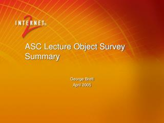 ASC Lecture Object Survey Summary
