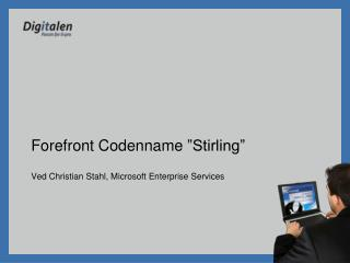 Ved Christian Stahl, Microsoft Enterprise Services