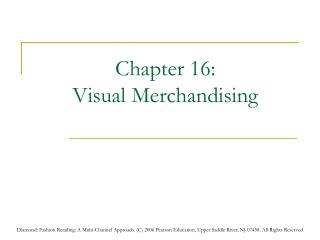 Chapter 16:  Visual Merchandising