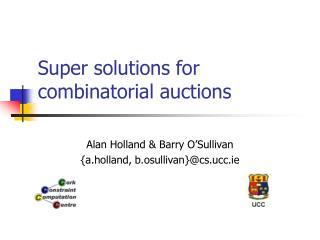 Super solutions for combinatorial auctions