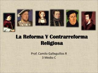 La Reforma Y Contrarreforma Religiosa