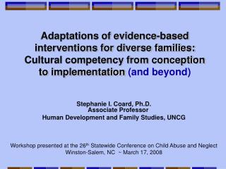Adaptations of evidence-based interventions for diverse families:   Cultural competency from conception to implementatio
