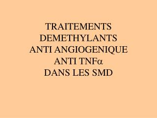 DROGUES DEMETHYLANTES