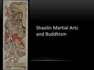 Shaolin Martial Arts and Buddhism