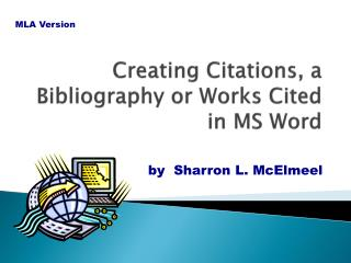 Creating Citations, a Bibliography or Works Cited in MS Word