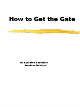 How to Get the Gate