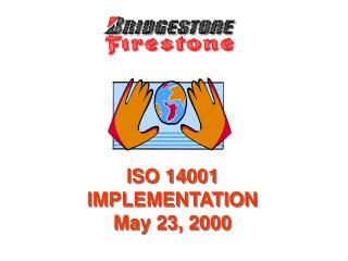 ISO 14001  IMPLEMENTATION May 23, 2000