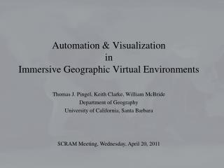 Automation & Visualization in Immersive Geographic Virtual Environments