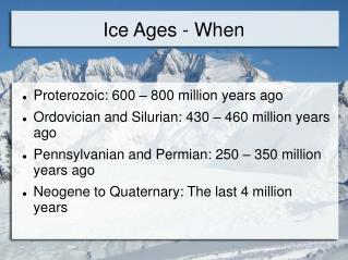 Ice Ages - When