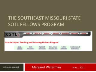 The Southeast Missouri State SoTL  Fellows Program