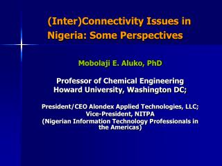 (Inter)Connectivity Issues in       Nigeria: Some Perspectives