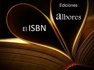 Ediciones Albores y el ISBN